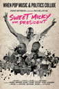 Sweet Micky for President movie poster image